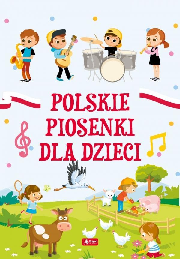 Polskie piosenki dla dzieci (oprawa miękka) Opracowanie zbiorowe