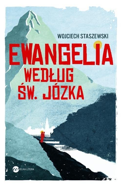 Ewangelia według św Józka Staszewski Wojciech