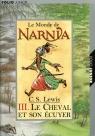Monde de Narnia III Cheval et son ecuyer