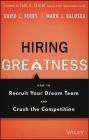 The Hiring Greatness Mark Haluska, David Perry