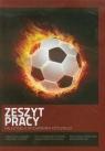 Zeszyt pracy nauczyciela wychowania fizycznego 2012/2013 Kozłowski Waldemar