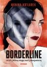 Borderline, czyli jedną nogą nad przepaścią