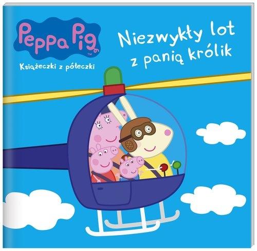 Peppa Pig Książeczki z półeczki 61. Niezwykły lot z panią królik praca zbiorowa