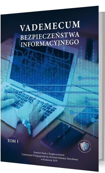 Vademecum bezpieczeństwa informacyjnego T.1 praca zbiorowa