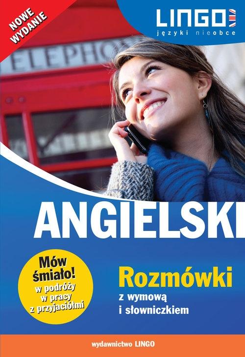 Angielski Rozmówki z wymową i słowniczkiem Szymczak-Deptuła Agnieszka