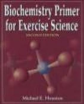 Biochemistry Primer for Exercise Science Houston