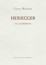 Heidegger Da/Augenblick Woźniak Cezary