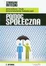 Pomoc społeczna Procedury i tryb przyznawania świadczeń Nitecki Stanisław
