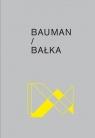 Bauman / Bałka