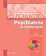 Psychiatria w medycynie dialogi interdyscyplinarne tom 3
