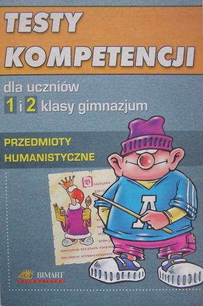Testy kompetencji humanistyczne 1-2 gimnazjum