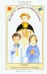Święty Jacku z pierogami Pamiątka Pierwszej Komunii Świętej modlitwy Skarżyńska Ewa