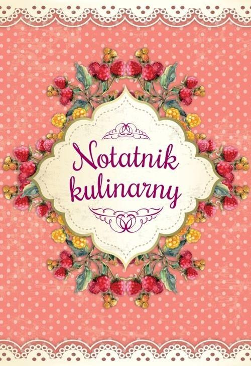 Notatnik kulinarny Zioła-Zemczak Katarzyna