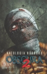 Antologia horroru T.2 Obscura praca zbiorowa