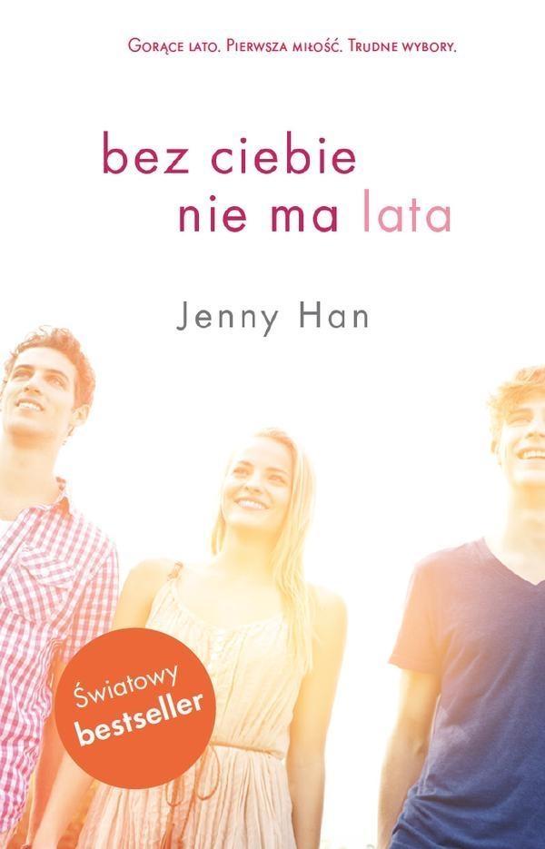 Bez ciebie nie ma lata Han Jenny