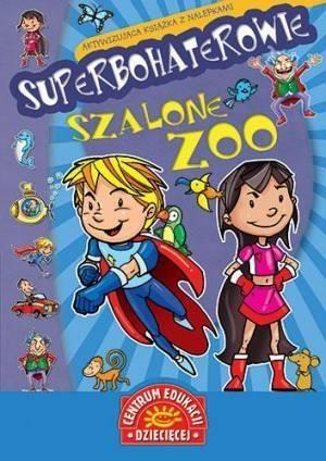 Superbohaterowie Szalone zoo