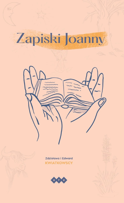 Zapiski Joanny Kwiatkowska Zdzisława, Kwiatkowski Edward