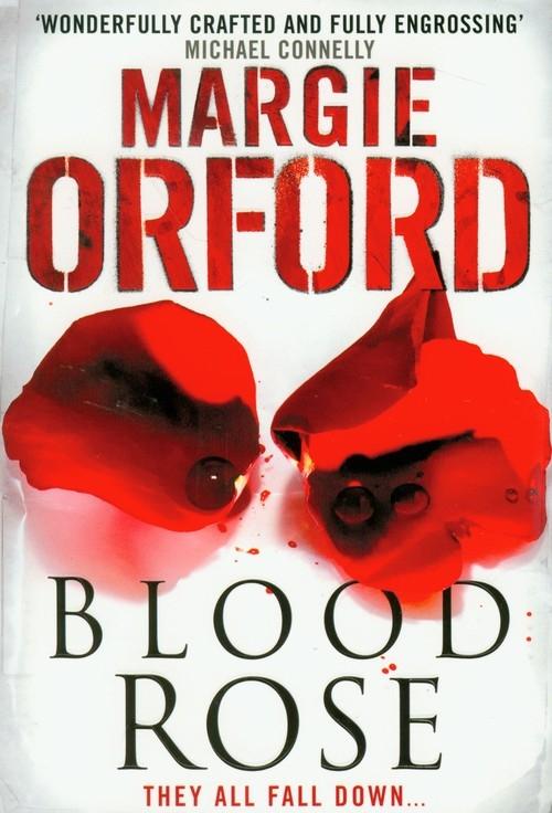 Blood Rose Orford Margie