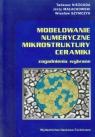 Modelowanie numeryczne mikrostruktury ceramiki