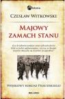 Majowy zamach stanu Wojskowy rokosz Piłsudskiego Witkowski Czesław