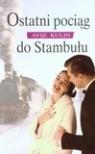 Ostatni pociąg do Stambułu