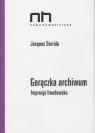 Gorączka archiwumImpresja freudowska Derrida Jacques