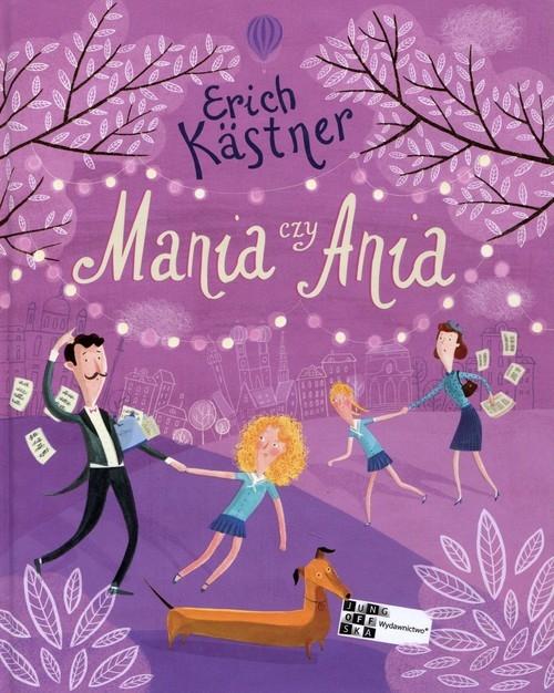 Mania czy Ania Kastner Erich