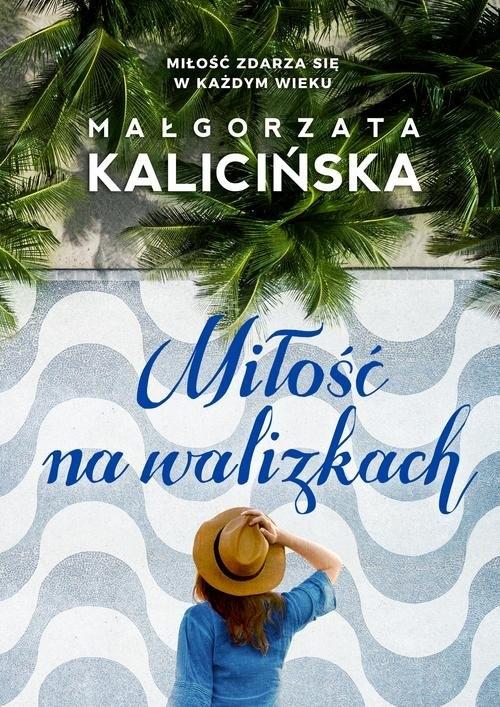 Miłość na walizkach (OUTLET - USZKODZENIE) Kalicińska Małgorzata