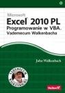 Excel 2010 PL Programowanie w VBA Vademecum Walkenbacha Walkenbach John