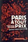 Paris a tout prix. Histoires secretes d`une election Florent Leclercq, Pascale Sauvage