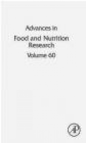 Advances in Food and Nutrition Research: Volume 60 Steve Taylor