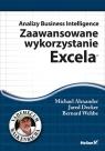 Analizy Business Intelligence Zaawansowane wykorzystanie Excela Michael Alexander, Jared Decker, Bernard Wehbe