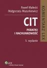 CIT Komentarz Podatki i rachunkowość  Małecki Paweł, Mazurkiewicz Małgorzata