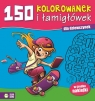 150 kolorowanek i łamigłówek dla dziewczynek
