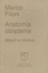Anatomia oblężenia Strach w mieście Filoni Marco