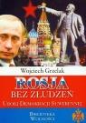 Rosja bez złudzeń