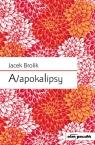 A/apokalipsy Brolik Jacek