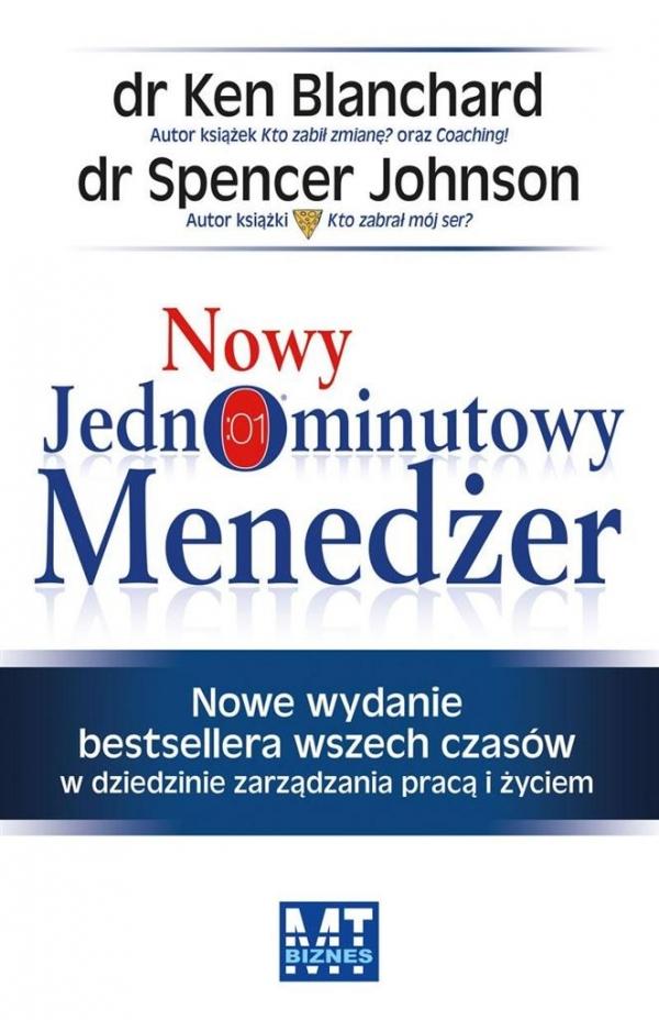 Nowy Jednominutowy Menedżer Blanchard Kenneth, Johnson Spencer
