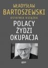 Polacy Żydzi Okupacja