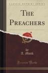 The Preachers (Classic Reprint)
