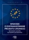 Wniosek o dofinansowanie projektu unijnego