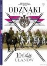 Wielka Księga Kawalerii Polskiej Odznaki Kawalerii Tom 22 10 Pułk