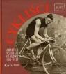 Cykliści Sympatycy pasjonaci mistrzowie 1886-1939