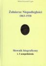 Żołnierze Niepodległości 1863-1938