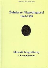 Żołnierze Niepodległości 1863-1938 Cygan Wiktor