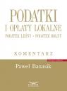 Podatki i opłaty lokalne Podatek leśny, podatek rolny. Komentarz Banasik Paweł