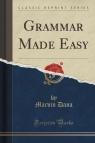 Grammar Made Easy (Classic Reprint)