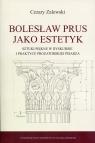 Bolesław Prus jako estetyk