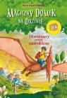 Magiczny domek na drzewie 1. Dinozaury przed zmrokiem