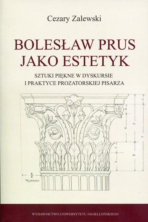 Bolesław Prus jako estetyk Zalewski Cezary